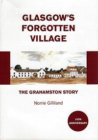 the cover of Glasgow's Forgotten Village the Grahamston Story